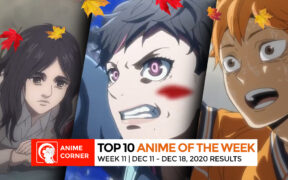 Top 10 Anime of Fall 2020 Week 11